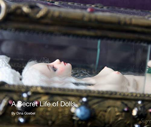 - A Secret Life of Dolls