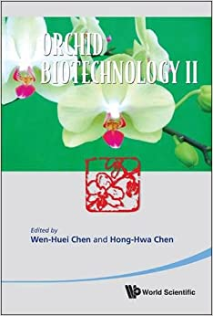 Hong-Hwa Chen - Orchid Biotechnology Ii