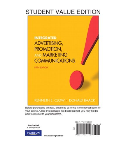 Integrated Advertising, Promotion and Marketing Communications, Student Value Edition (5th Edition)