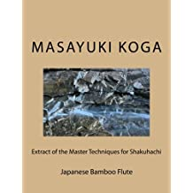 Extract of the Master Techniques for Shakuhachi: Japanese Bamboo Flute