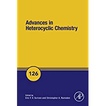 Advances in Heterocyclic Chemistry