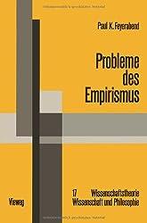 Probleme des Empirismus: Schriften zur Theorie der Erklärung, der Quantentheorie und der Wissenschaftsgeschichte Ausgewählte Schriften) (German ... Wissenschaft und Philosophie)