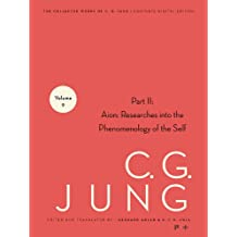 Collected Works of C.G. Jung, Volume 9 (Part 2): Aion: Researches into the Phenomenology of the Self: 9.2
