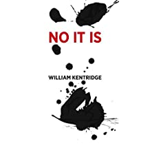 William Kentridge: No It Is