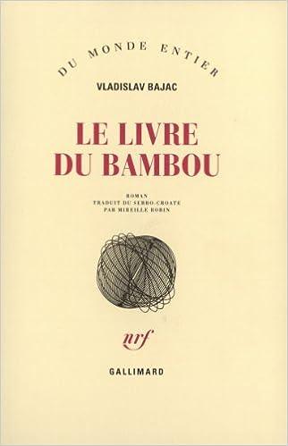 Le Livre Du Bambou Roman Du Monde Entier French Edition