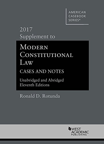 Modern Constitutional Law 2017 Supp.
