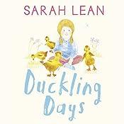 Duckling Days: Tiger Days, Book 4 | Sarah Lean