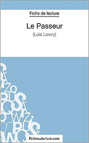TÉLÉCHARGER LE LIVRE LE PASSEUR DE LOIS LOWRY
