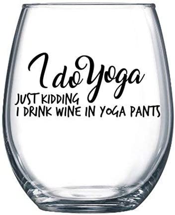 Co Workers or Mother in Law I Do Yoga Just Kidding I Drink Wine in Yoga Pants 21oz Large Stemless Wine Glass Funny Retirement Gifts For Women