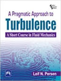 A Pragmatic Approach To Turbulence por Leif N. Persen