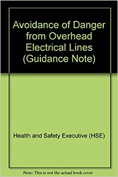 Avoidance of Danger from Overhead Electrical Lines (Guidance Note)