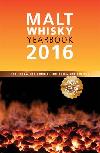 Malt Whiskey Yearbook 2016: The Facts, the People, the News, the ()