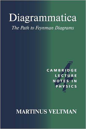 Diagrammatica The Path To Feynman Diagrams Cambridge Lecture Notes
