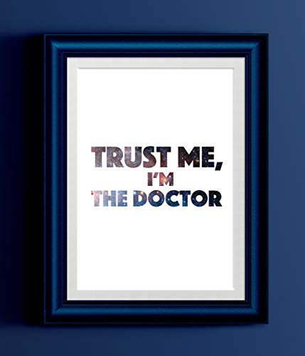 Poster Trust - Trust Me I'm The Doctor | Doctor Who Quote Galaxy Home Print | Wall Decor