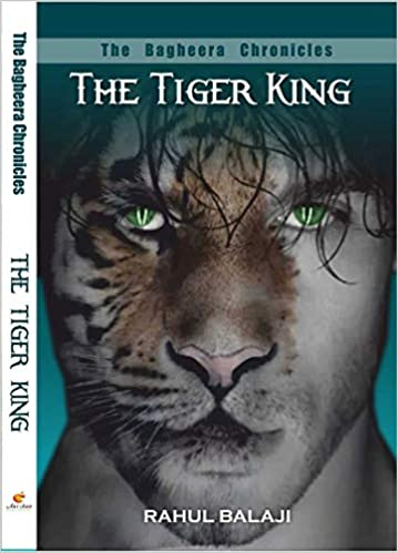 Buy THE BAGHEERA CHRONICLES  THE TIGER KING Book Online at Low ... a4118ab036158