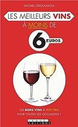 Les meilleurs vins à moins de 6 euros