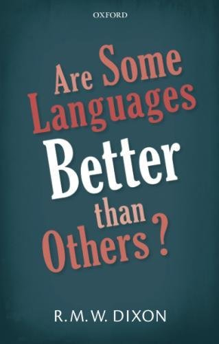 Are Some Languages Better than Others?