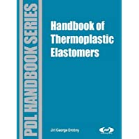 Handbook of Thermoplastic Elastomers (Plastics Design Library)