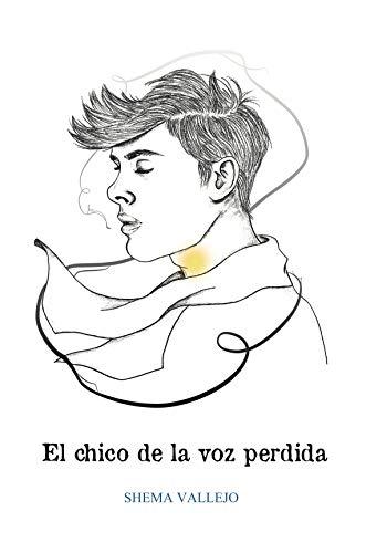 Amazon.com: El chico de la voz perdida (Spanish Edition) eBook ...