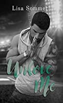 UNLOVE ME (BOOK 3 IN THE GAME ON TRILOGY)
