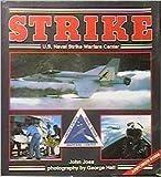 Strike U. S. Naval Strike Warfare CN, John Joss, 0891413200