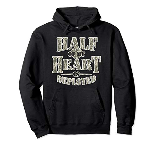 Army Wife Hoodie for Women, Half Of My Heart Is Deployed