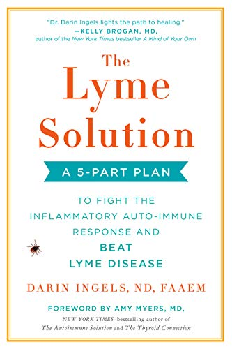 - The Lyme Solution: A 5-Part Plan to Fight the Inflammatory Auto-Immune Response and Beat Lyme Disease