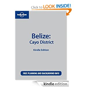 Lonely Planet Belize: Cayo District Mara Vorhees