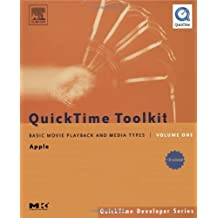 QuickTime Toolkit Volume One: Basic Movie Playback and Media Types (QuickTime Developer Series)