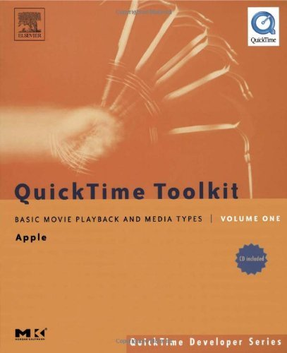Download QuickTime Toolkit Volume One: Basic Movie Playback and Media Types: 1 (QuickTime Developer Series) Pdf