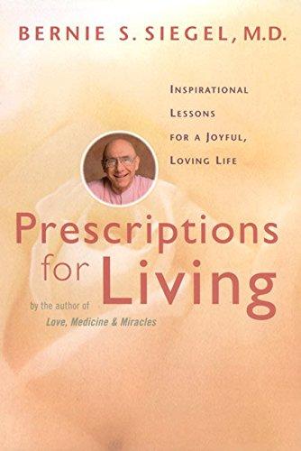 Prescriptions for Living