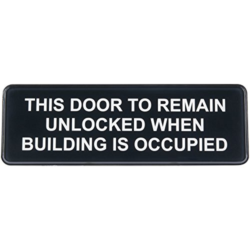 High Visibility Sign - This Door to Remain Unlocked When Building is Occupied Sign - Black and White, 9