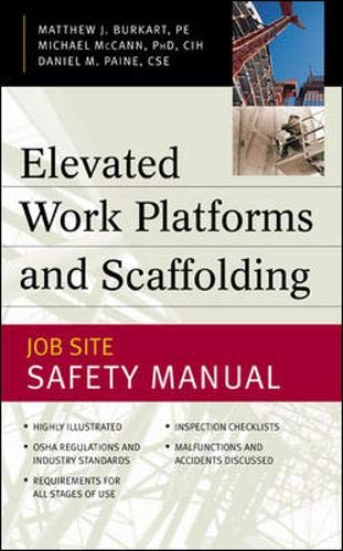 Elevated Work Platforms and Scaffolding : Job Site Safety Manual