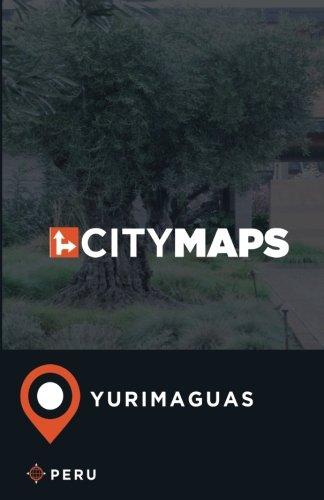 Read Online City Maps Yurimaguas Peru pdf epub