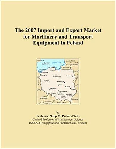 Ilmaisia sähköisiä latauskirjoja The 2007 Import and Export Market for Machinery and Transport Equipment in Poland CHM