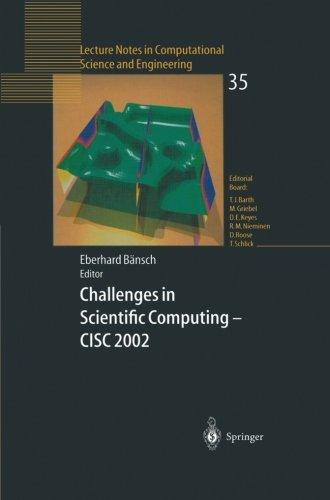 Challenges in Scientific Computing - CISC 2002: Proceedings of the Conference Challenges in Scientific Computing Berlin,