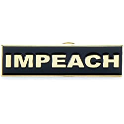 """IMPEACH"" Anti-Trump Black and Gold Tone Enamel Pin - Makes a Great Gift"