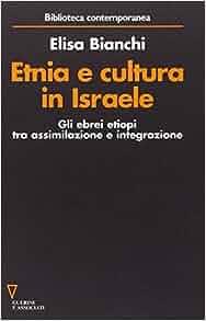 Etnia e cultura in Israele: Gli ebrei etiopi tra