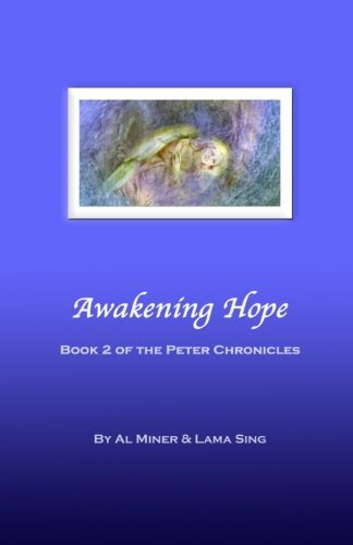 Awakening Hope: Book Two Of The Peter Chronicles