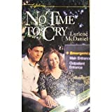 No Time to Cry, Lurlene McDaniel, 0874066379