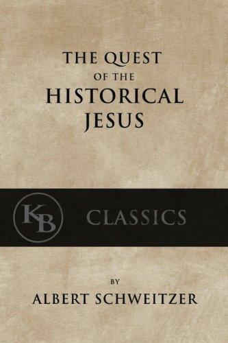 The-Quest-of-the-Historical-Jesus