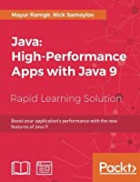 Java: High-Performance Apps with Java 9 Front Cover