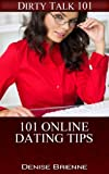 101 Online Dating Tips (101 Series Book 14)