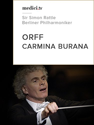 Orff, Carmina Burana - Berliner Philharmoniker, Sir Simon ()
