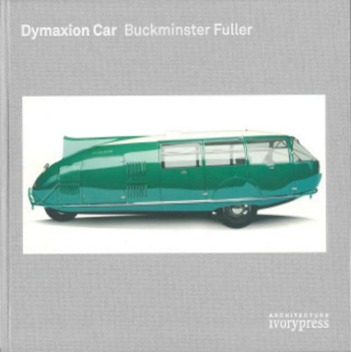Descargar Libro Dymaxion Car Buckminster Fuller Jenkins David