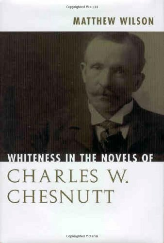Read Online Whiteness in the Novels of Charles W. Chesnutt PDF
