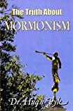 img - for The Truth about Mormonism book / textbook / text book