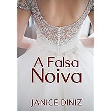 A Falsa Noiva