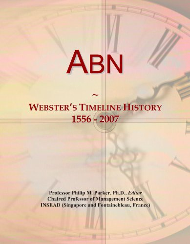Abn: Webster's Timeline History, 1556 - - Abns Group