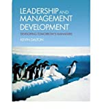 img - for [(Leadership and Management Development: Developing Tomorrow's Managers )] [Author: Kevin Dalton] [Jun-2010] book / textbook / text book